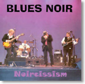Blues Noir - Noircissism