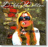 Debbi Walton - Sweet State of Mind