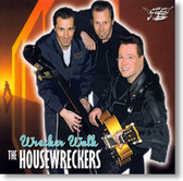 The Housewreckers - Wrecker Walk
