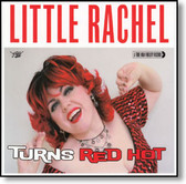 Little Rachel - When A Blue Note Turns Red Hot