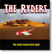 The Ryders - The Gold Turned Into Sand
