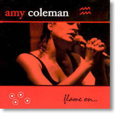 Flamin' Amy Coleman - Flame On