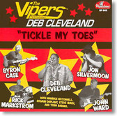 The Vipers featuring Deb Cleveland - Tickle My Toes