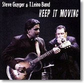 Steve Guyger & T. Leino Band - Keep It Moving
