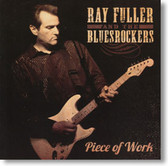 Ray Fuller and The Bluesrockers - Piece of Work