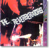 The Reverberators - Self Titled
