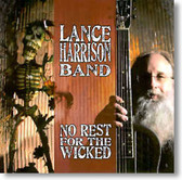 Lance Harrison Band - No Rest For The Wicked