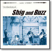 Shig and Buzz - Live Adventures of...