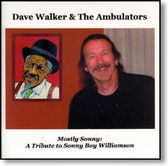Dave Walker & The Ambulators - Mostly Sonny
