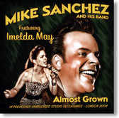 Mike Sanchez and Imelda May - Almost Grown