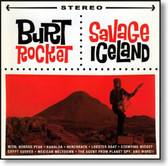 Burt Rocket - Savage Iceland
