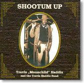 "Travis ""Moonchild"" Haddix - Shootum Up"