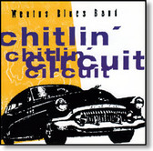Wentus Blues Band - Chitlin' Circuit