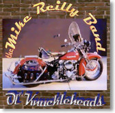 The Mike Reilly Band - Ol' Knuckleheads