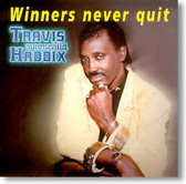 "Travis ""Moonchild"" Haddix - Winners Never Quit"