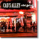 Mike Garner - Cad's Alley