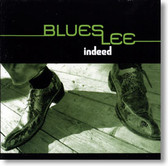 Blues Lee - Indeed
