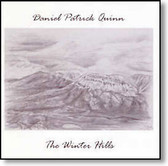 Daniel Patrick Quinn - The Winter Hills