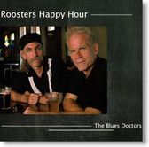 The Blues Doctors - Roosters Happy Hour