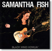 Samantha Fish - Black Wind Howlin'