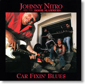 Johnny Nitro and The Door Slammers - Car Fixin' Blues