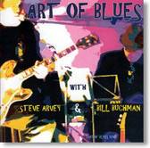 Steve Arvey & Bill Buchman - Art of Blues