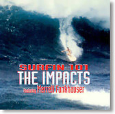 The Impacts featuring Merrell Fankhauser - Surfin 101