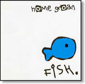 Home Groan - Fish