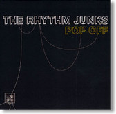 The Rhythm Junks - Pop Off