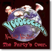 Voodoo Court - Nuclear Vacation: The Party Is Over