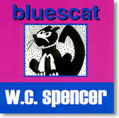 W.C. Spencer - Bluescat