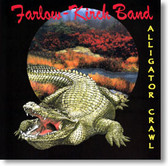 Farlow - Kirch Band - Alligator Crawl