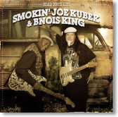 Smokin' Joe Kubek & Bnois King - Road Dogs Life
