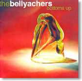 The Bellyachers - Bottoms Up