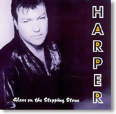 Harper - Glass on The Stepping Stone
