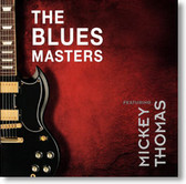 The Blues Masters - The Blues Masters featuring Mickey Thomas