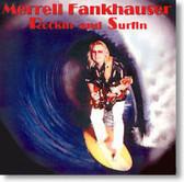 Merrell Fankhauser - Rockin' and Surfin'