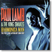 Paul Lamb and The King Snakes - Harmonica Man Anthology 1986 to 2002