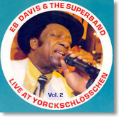 EB Davis & The Superband - Live at Yorckschlösschen Vol. 2
