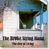 The Broke String Band - The Cost of Living