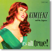 Kim Lenz and The Jaguars - It's All True!
