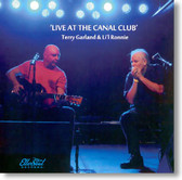 Terry Garland & Li'l Ronnie - Live At The Canal Club