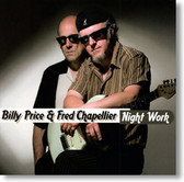 Billy Price & Fred Chapellier - Night Work