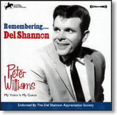 Peter Williams - Remembering Del Shannon