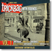 Trickbag - Trickbag With Friends Vol. 1