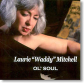 Laurie Waddy Mitchell - Ol' Soul