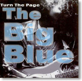 The Big Blue - Turn The Page
