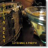 Delta Heat - Let's Have A Party