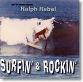 Ralph Rebel - Surfin' & Rockin'