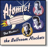 The Ballroom Rockets - Atomic